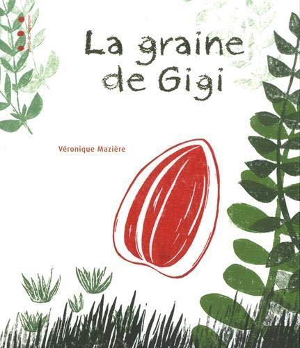 La graine de Gigi