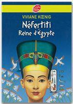 Vente Livre Numérique : Néfertiti - Reine d'Egypte  - Viviane Koenig