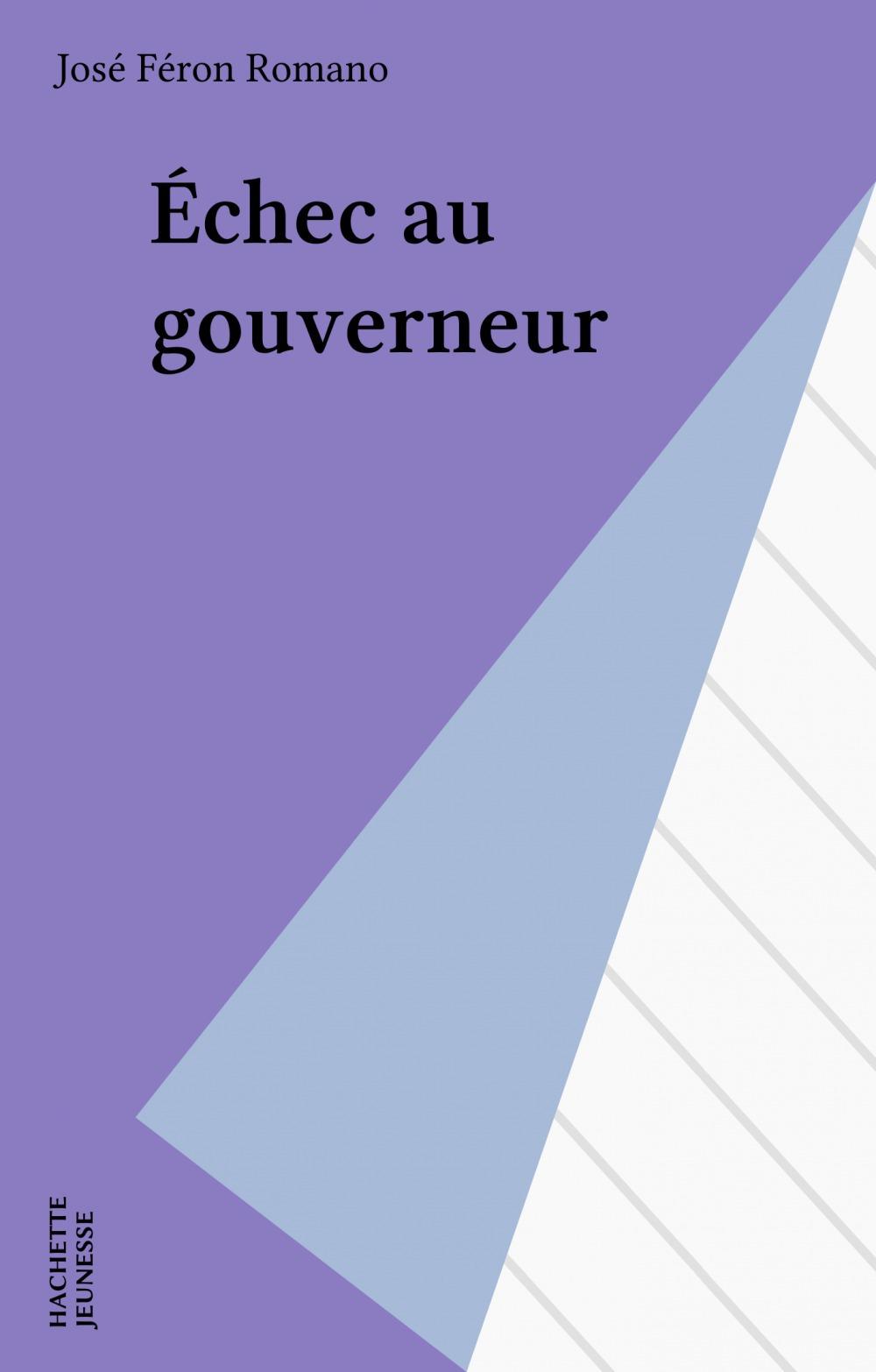 Echec au gouverneur