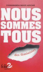 Couverture de Nous Sommes Tous Des Feministes / Les Marieuses