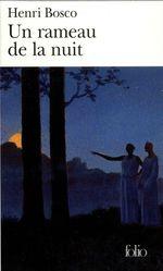 Vente EBooks : Un rameau de la nuit  - Henri Bosco