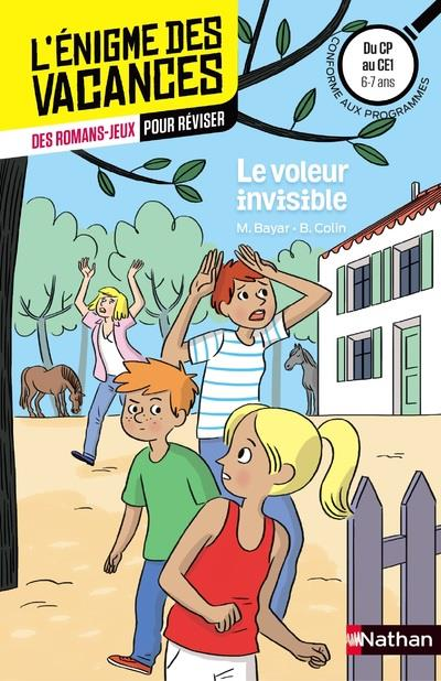 L'ENIGME DES VACANCES PRIMAIRE T.17 ; le voleur invisible ; du CP au CE1