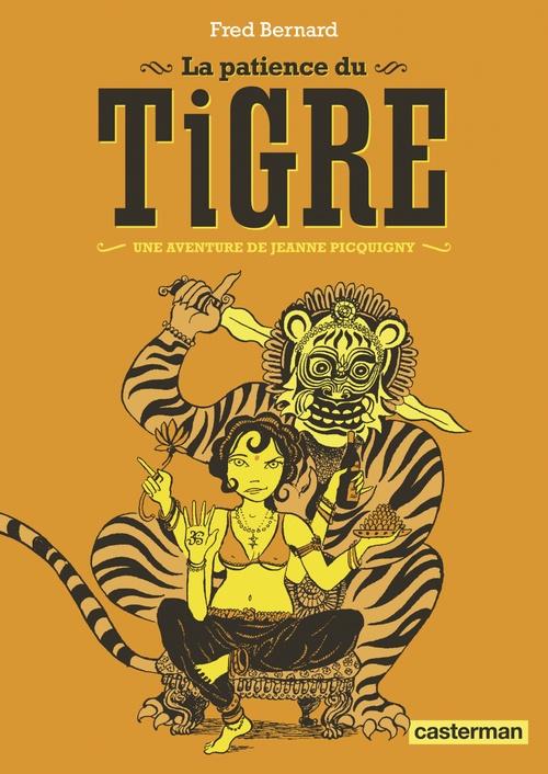 Les aventures de Jeanne Picquigny - La Patience du Tigre