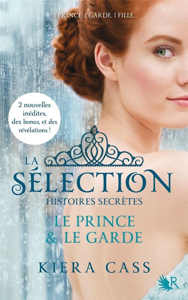 La sélection HORS-SERIE ; histoires secrètes ; le prince et le garde