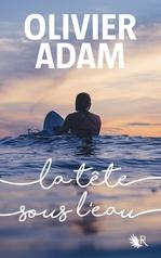 Vente EBooks : La Tête sous l'eau  - Olivier Adam