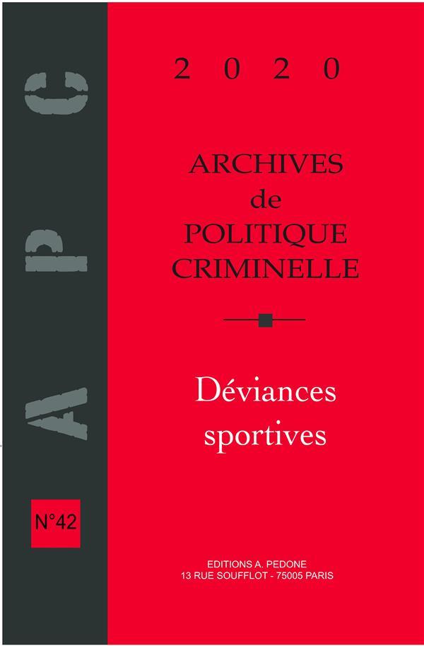 Archives de politique criminelle n.42 ; deviances sportives