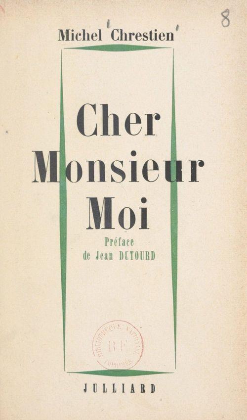Cher Monsieur Moi