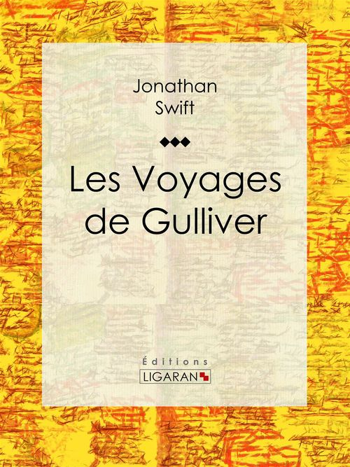 Vente EBooks : Les Voyages de Gulliver  - Jonathan Swift