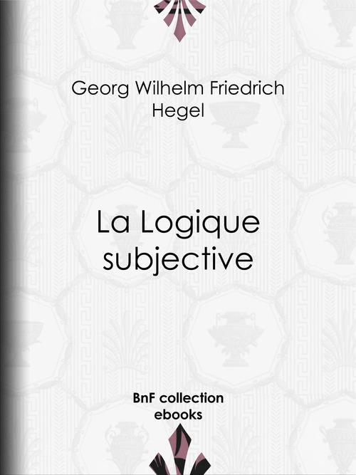 La Logique subjective