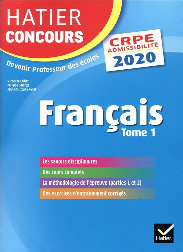 Français t.1 CRPE ; épreuve écrite d'admissibilité (édition 2020)