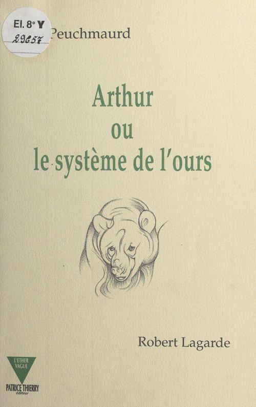 Arthur ou le systeme de l'ours