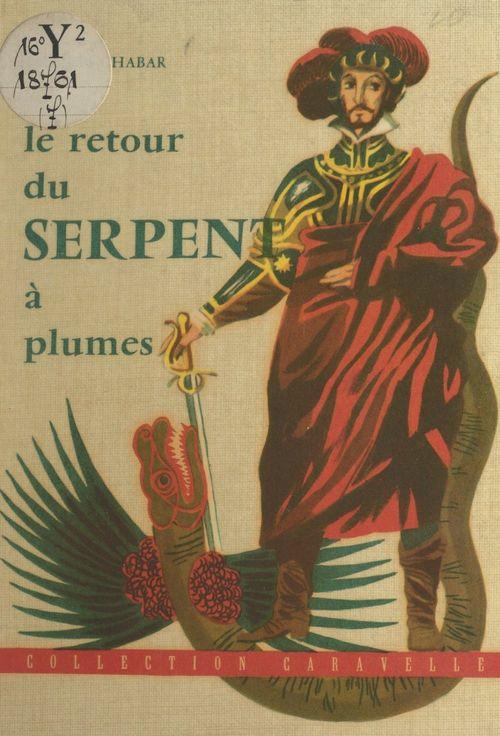 Le retour du serpent à plumes