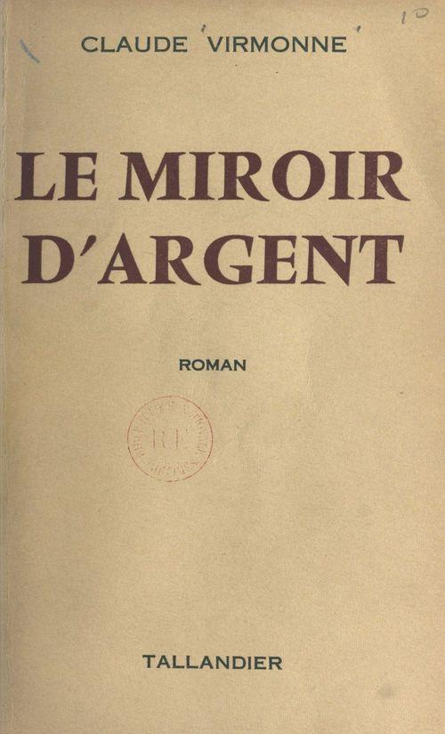 Le miroir d'argent