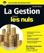 La Gestion pour les Nuls grand format, 2e édition  - Dorothee Ansermino - Yves Virton