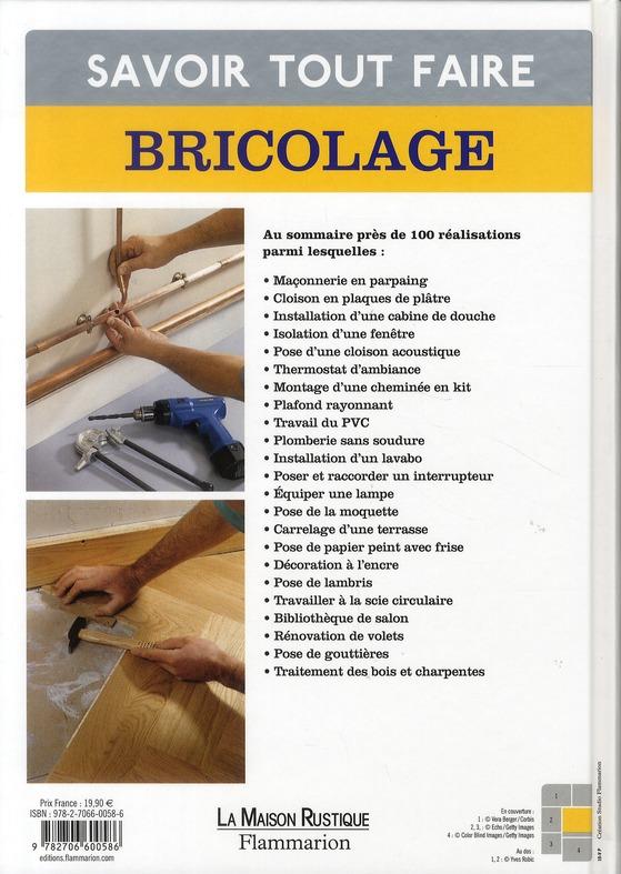 Savoir tout faire ; bricolage, maçonnerie, isolation, menuiserie, électricité, plomberie, revêtement