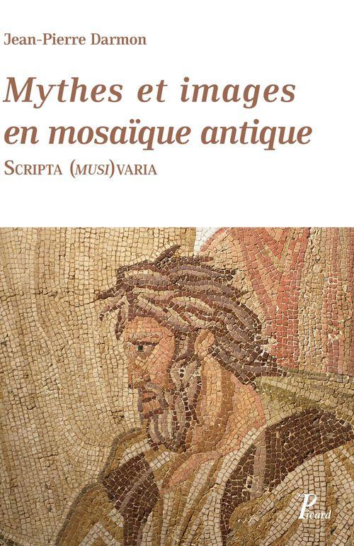 Mythes et images en mosaïque antique