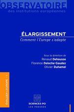 Vente EBooks : Elargissement  - Olivier Duhamel - Renaud Dehousse - Florence Deloche-Gaudez