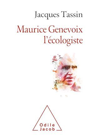 Maurice Genevoix, l'écologiste