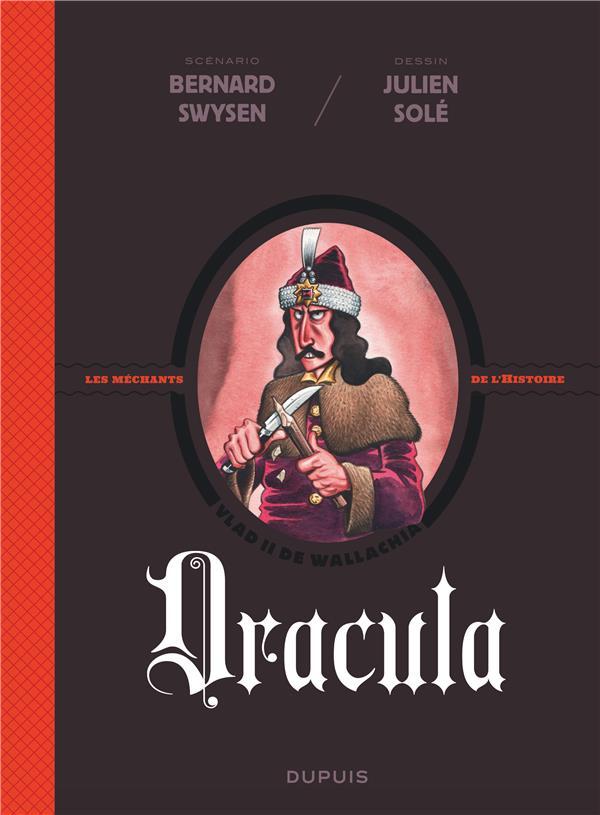 La véritable histoire vraie T.1 ; Dracula