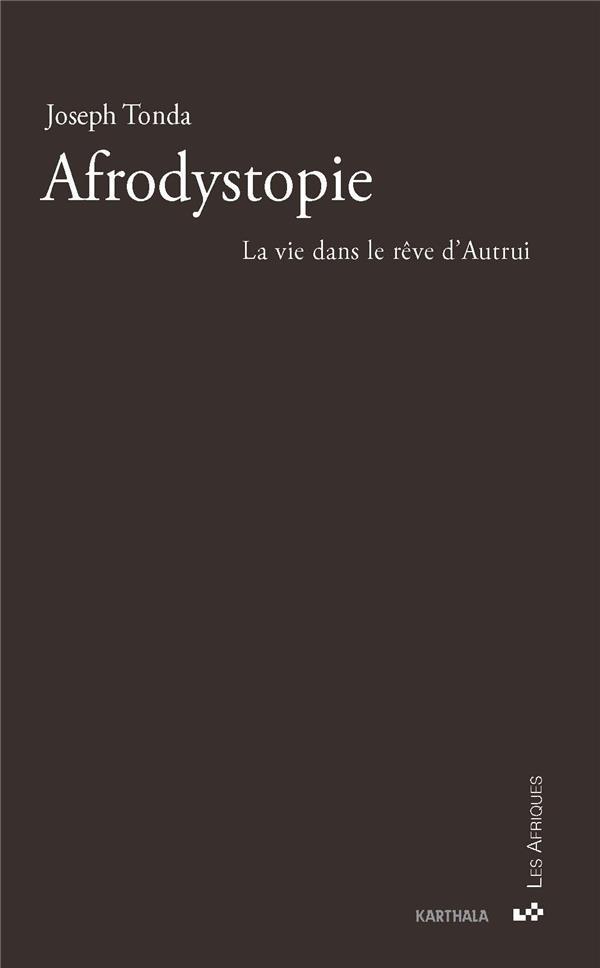 Afrodystopie : le rêve dans la vie d'autrui