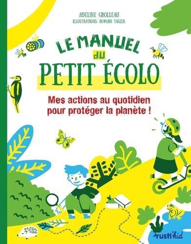 Le manuel du petit ecolo