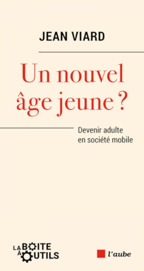 Un nouvel âge jeune?