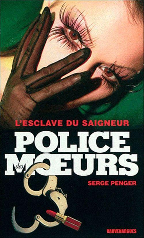 Police des moeurs n°232 L'Esclave du Saigneur