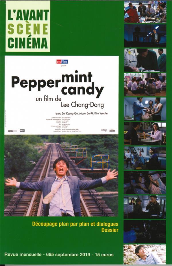 L'avant-scene cinema n 665 peppermint candy  -  septembre 2019