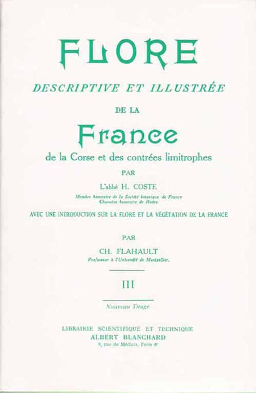 Flore descriptive et illustrée de la France, de la Corse et des contrées limitrophes t.3