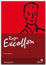 Roger Excoffon, le gentleman de la typographie