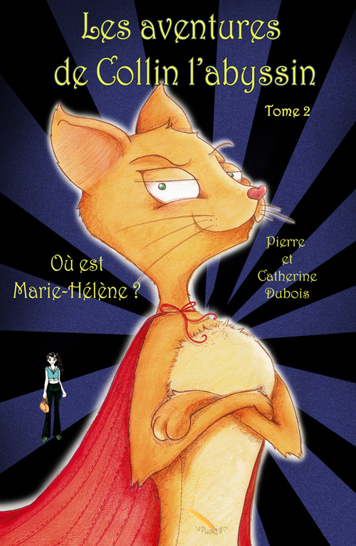 LES AVENTURES DE COLLIN L'ABYSSIN  2  OÙ EST MARIE-HÉLÈNE