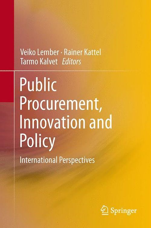 Public Procurement, Innovation and Policy