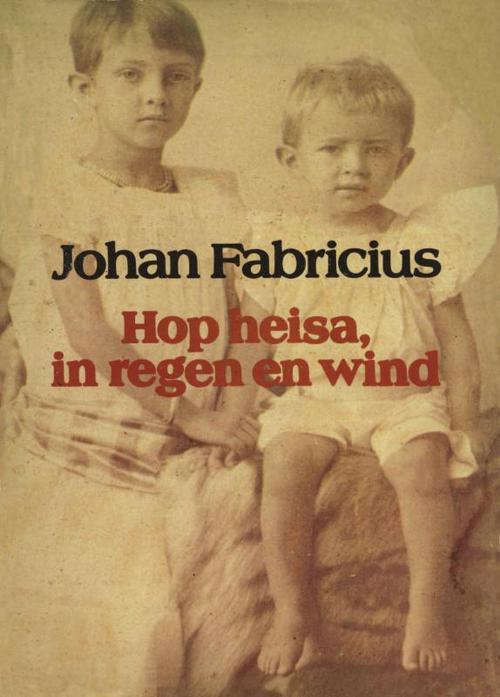 Hop heisa, in regen en wind