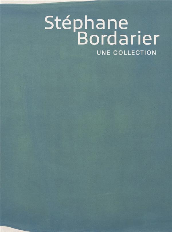 Stéphane Bordarier, une collection