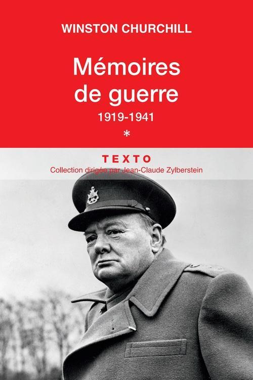 Churchill Winston - MEMOIRES DE GUERRE T.1  -  1919-1941