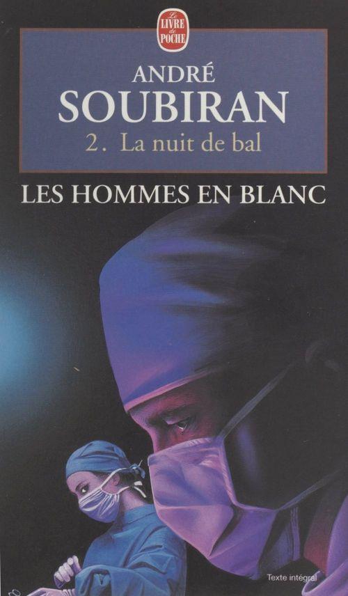Les hommes en blanc (2). La nuit de bal