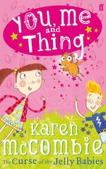 Vente EBooks : You Me and Thing 1: The Curse of the Jelly Babies  - McCombie Karen