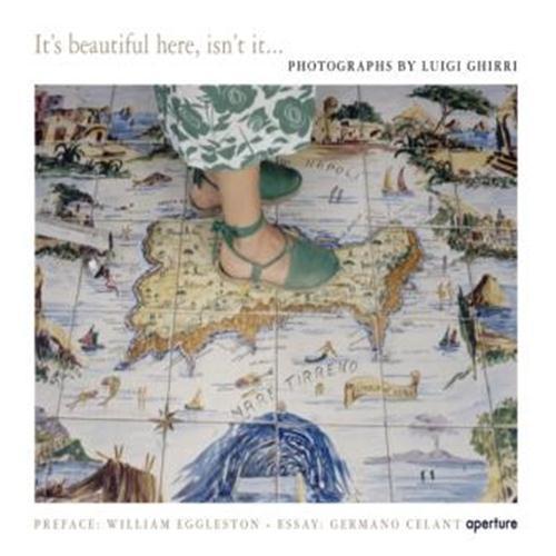Luigi Ghirri : it's beautiful here