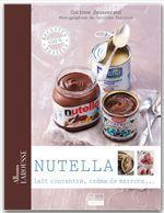 Nutella, lait concentré, crème de marrons...  - Corinne Jausserand