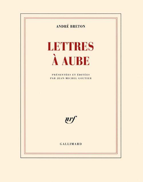 Lettres à Aube