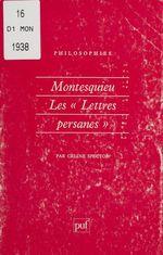 Vente Livre Numérique : Montesquieu : les «Lettres persanes»  - Céline Spector