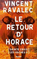 Vente Livre Numérique : Le retour d'Horace  - Vincent Ravalec