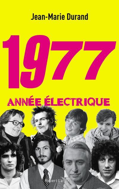 1977, année électrique