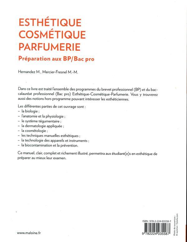 Esthetique, cosmetique, parfumerie. preparation au bp - bac pro