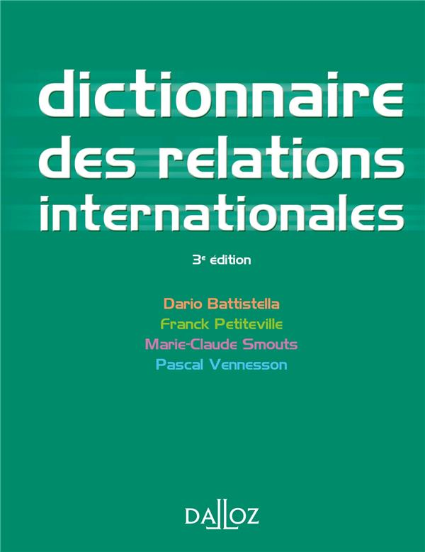 Dictionnaire Des Relations Internationales (3e Edition)