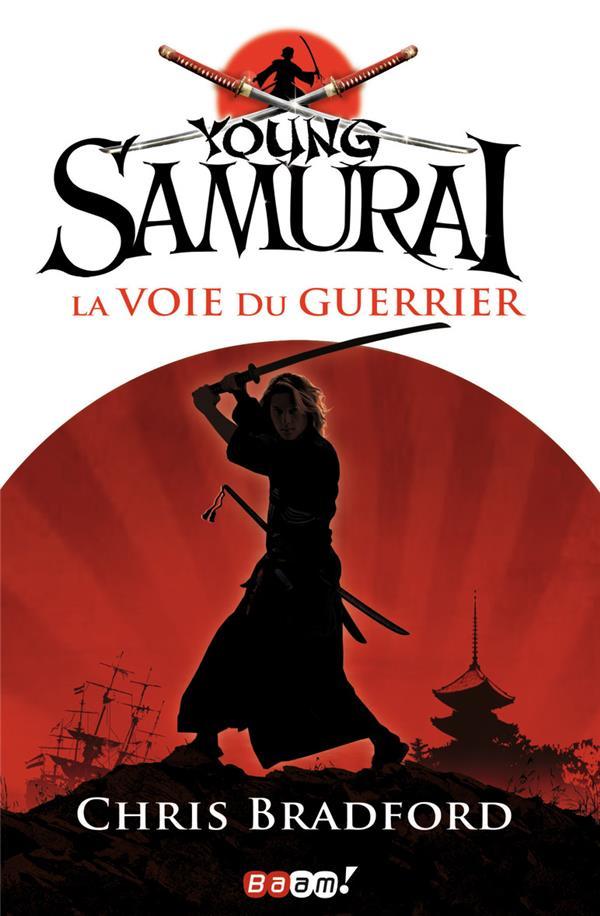 Young samurai t.1 ; la voie du guerrier