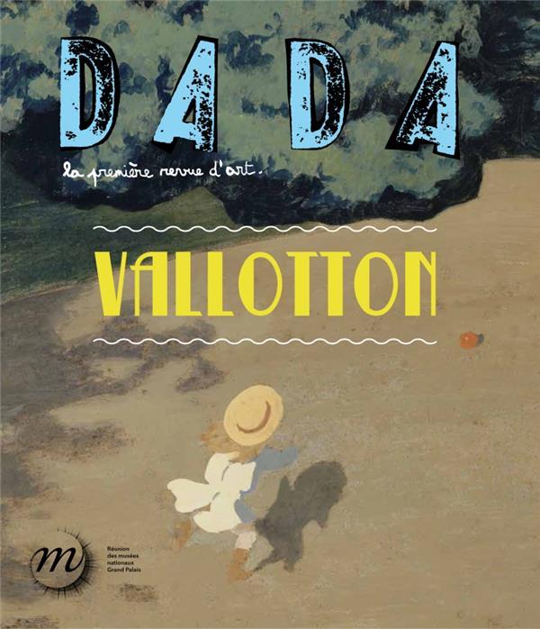 Revue dada n.186 ; Vallotton