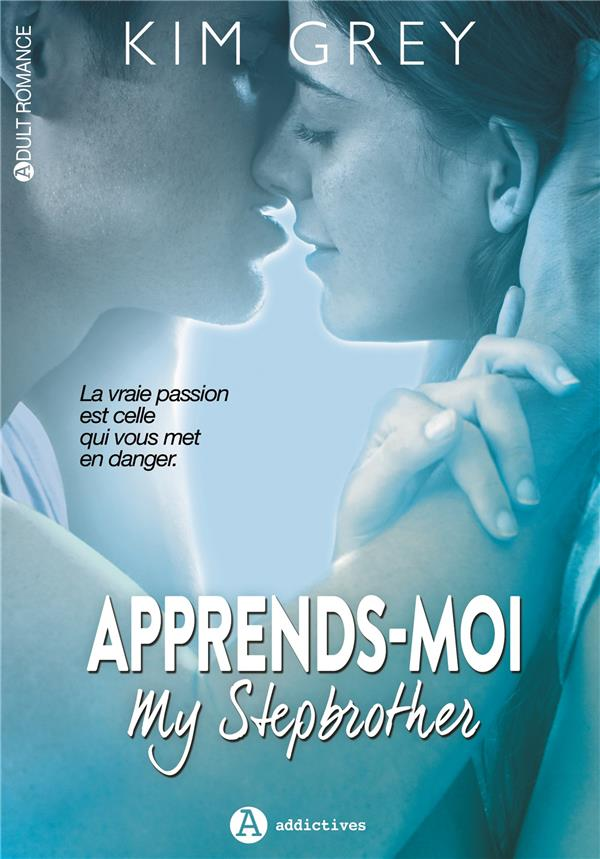 Apprends-moi ; my Stepbrother