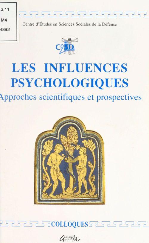 Les influences psychologiques : approches scientifiques et prospectives