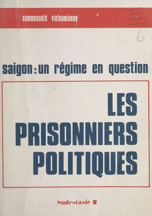 Les prisonniers politiques  - Communauté vietnamienne